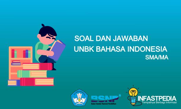 20+ Soal dan Jawaban [UNBK Bahasa Indonesia SMA]